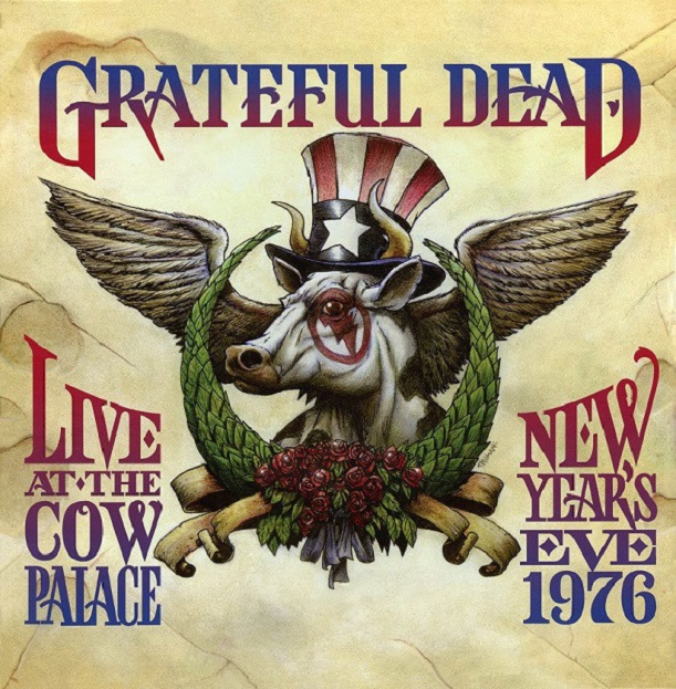 Grateful Dead / Live At The Cow Palace, New Year's Eve 1976