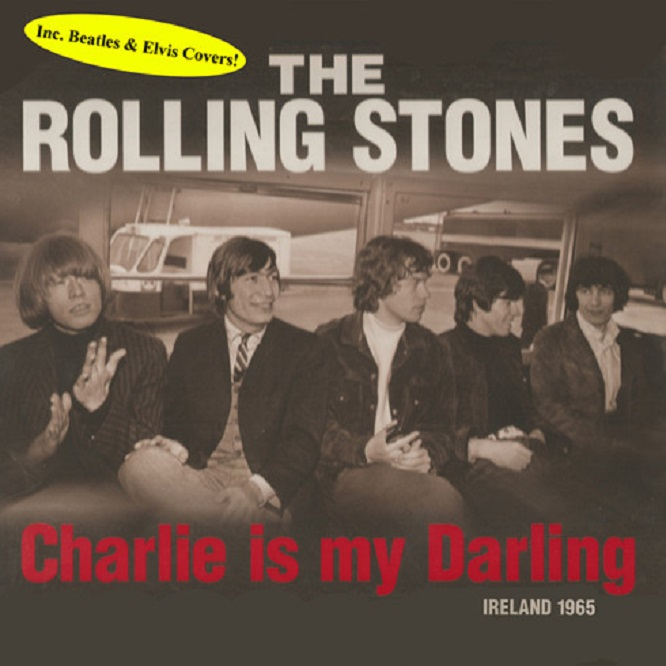 Rolling Stones / Charlie Is My Darling Ireland 1965