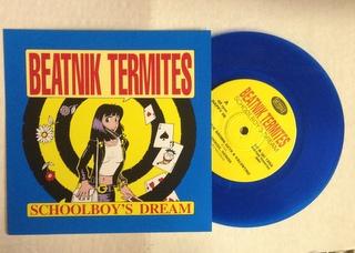 Beatnik Termites / Schoolboy's Dream