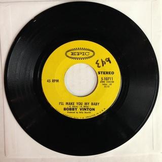 Bobby Vinton / I'll Make You My Baby