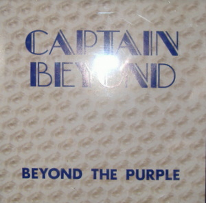 Captain Beyond / Beyond The Purple