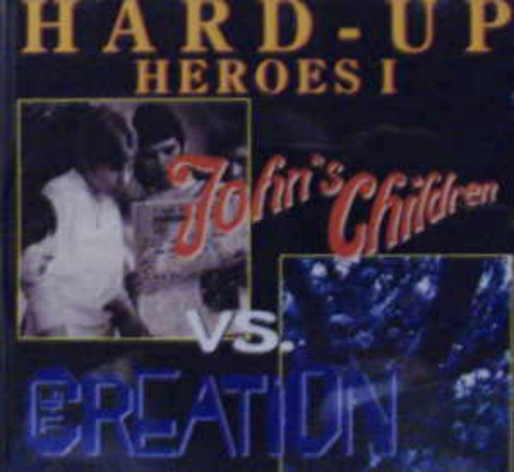 Creation/John's Children / Hard-Up Heroes I