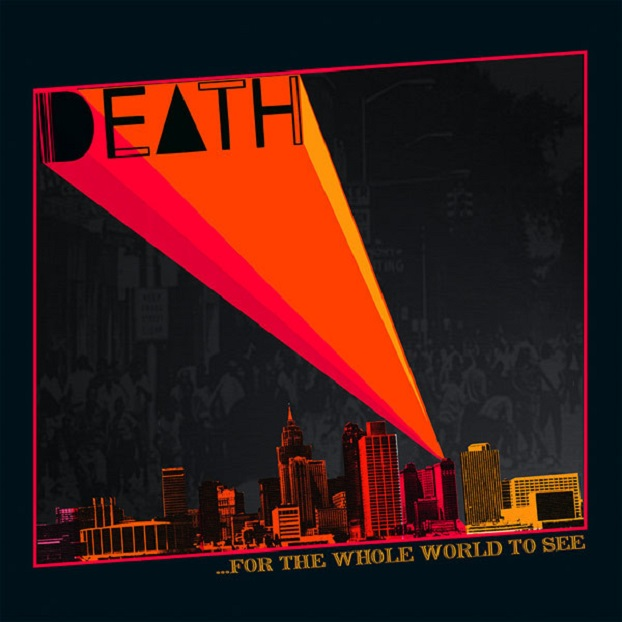 Death / For The Whole World To See