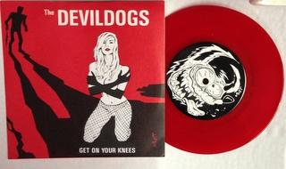 Devil Dogs / Get On Your Knees