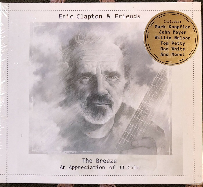 Eric Clapton & Friends / The Breeze (An Appreciation Of JJ Cale)