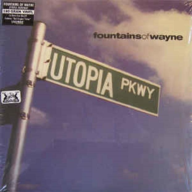 Fountains Of Wayne / Utopia Parkway