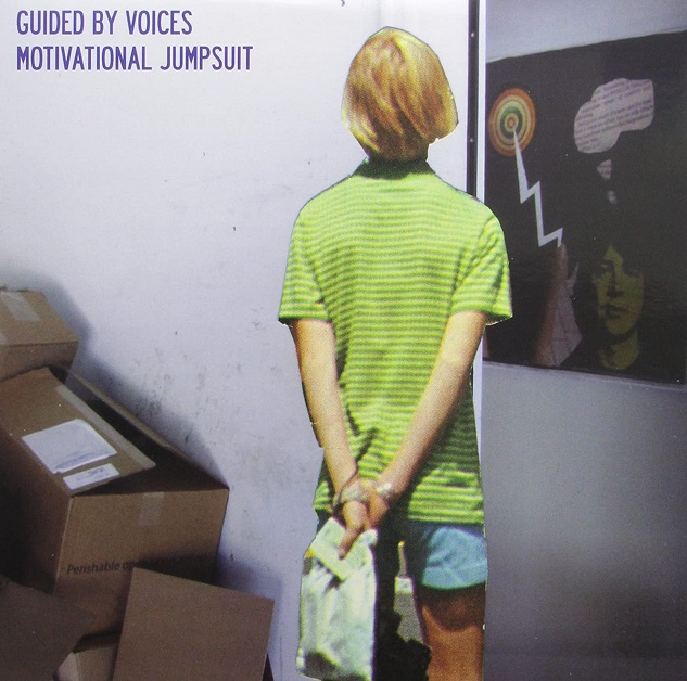 Guided By Voices / Motivational Jumpsuit