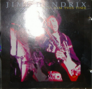 Jimi Hendrix / Don't Miss Him This Time