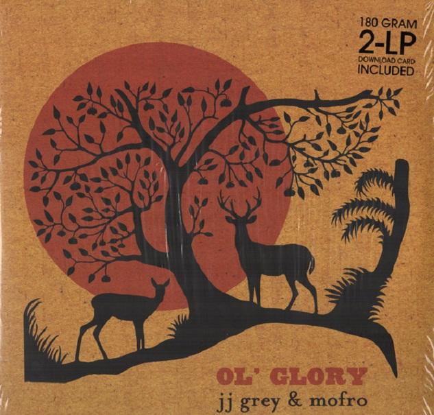 JJ Grey & Mofro / Ol' Glory