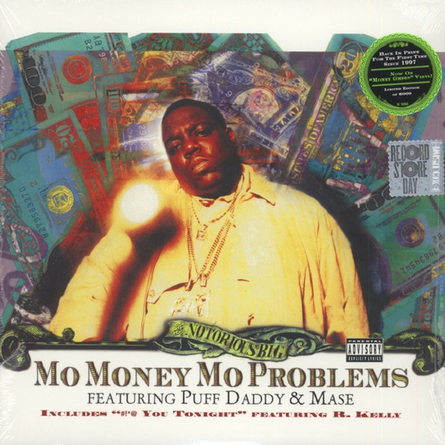Notorious B.I.G. / Mo Money, Mo Problems