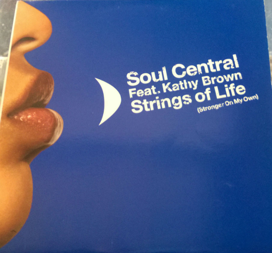 Strings Of Life (stronger On My Own) - Soul Central