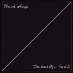Uriah Heep - Best Of Uriah Heep, Pt. 2