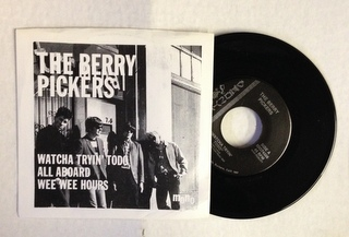Berry Pickers / Watcha Tryin' To Do