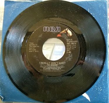 Elvis Presley / I Really Don't Want To Know
