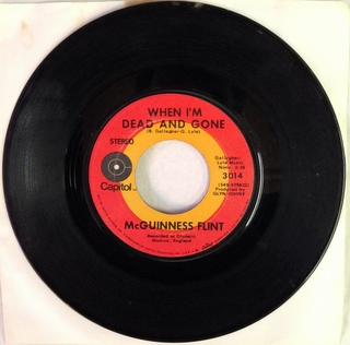 McGuinness Flint / When I'm Dead And Gone