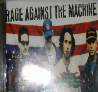 Rage Against The Machine / Fear Is Your Only God